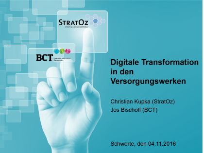 Digitale Transformation in den Versorgungswerken – 2. Technologie Tag mit StratOz und BCT